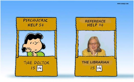 Peanuts' Lucy at her psychiatric help booth - five cents. Reference Librarian in next booth - zero cents.